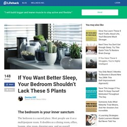 If You Want Better Sleep, Your Bedroom Shouldn't Lack These 5 Plants