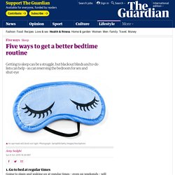Five ways to get a better bedtime routine