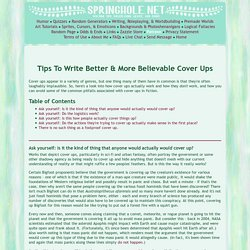 Tips To Write Better & More Believable Cover Ups