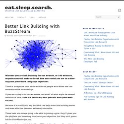 Better Link Building with BuzzStream | eat.sleep.search.