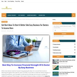 Get Best Ideas To Start A Better Side Easy Business For Doctors To Income More
