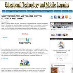 Educational Technology and Mobile Learning: Some Very Good Apps and Tools for A Better Classroom Management