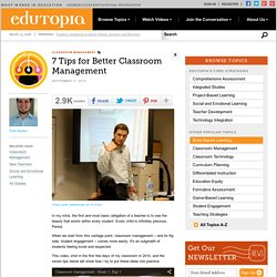 7 Tips for Better Classroom Management