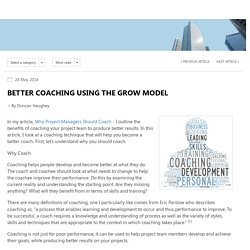 Better Coaching Using the GROW Model