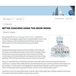 Better Coaching Using the GROW Model