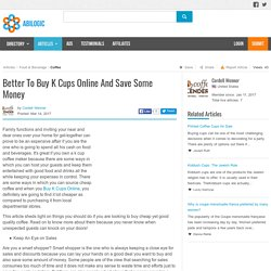 Better To Buy K Cups Online And Save Some Money