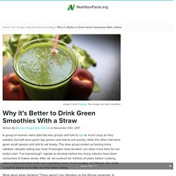 Why it's Better to Drink Green Smoothies With a Straw