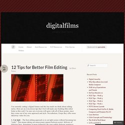 12 Tips for Better Film Editing