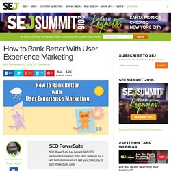 How to Rank Better with User Experience Marketing