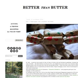 Better than butter: DIY - Fabriquer ses crackers de Noël