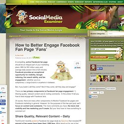 How to Better Engage Facebook Fan Page 'Fans'
