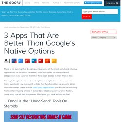 3 Apps That Are Better Than Google's Native Options