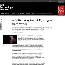 A Better Way to Get Hydrogen from Water