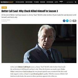 Better Call Saul: Why Chuck Killed Himself In Season 3