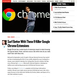 Surf Better With These 9 Killer Google Chrome Extensions