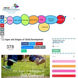 Know Your Child Better By Learning The Ages & Stages Of Child Development