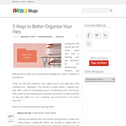 5 Ways to Better Organize Your Files