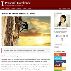 How To Be a Better Person: 101 Ways