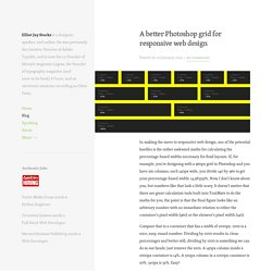 A better Photoshop grid for responsive web design » Elliot Jay Stocks