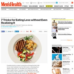 How To Eat Less, Effortlessly