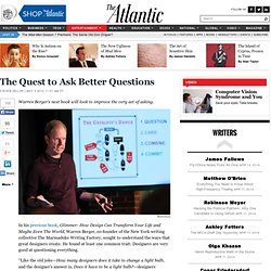 The Quest to Ask Better Questions - Steven Heller - Entertainment