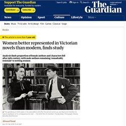 Women better represented in Victorian novels than modern, finds study