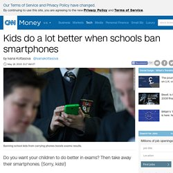 Kids do a lot better when schools ban smartphones - May. 18, 2015