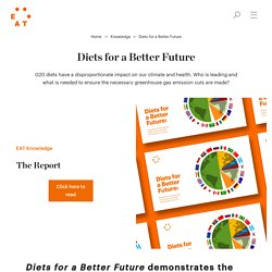 Diets for a Better Future - Scientific Report - EAT Knowledge