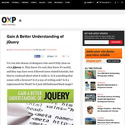 Gain A Better Understanding of jQuery