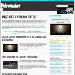 Make Better Video for YouTube