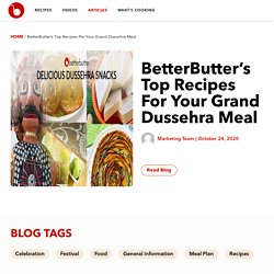 BetterButter's Top Recipes For Your Grand Dussehra Meal