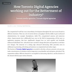 How Toronto Digital Agencies working out for the Betterment of Industry?