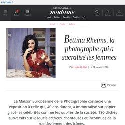 Bettina Rheims, la photographe qui a sacralisé les femmes