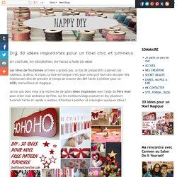 DIY: 30 idées inspirantes pour un Noel chic et lumineux