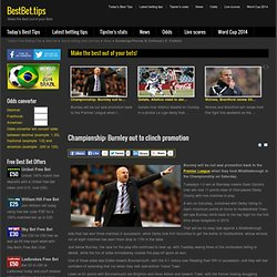 Best Betting Tips - Championship: Burnley out to clinch promotion
