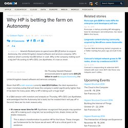 Why HP is betting the farm on Autonomy