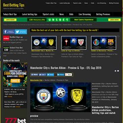 Best Betting Tips - Manchester City v. Burton Albion - Preview & Tips - EFL Cup 2019