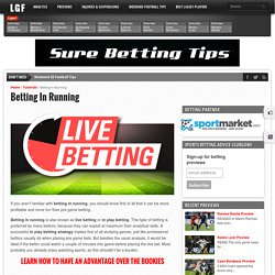 Betting In Running - Ligue❶ Betting Tips & Previews
