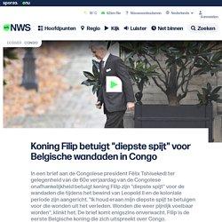 """Koning Filip betuigt """"diepste spijt"""" voor Belgische wandaden in Congo"""