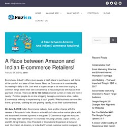 A Race between Amazon and Indian E-commerce Retailers!
