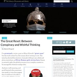 The Great Reset: Between Conspiracy and Wishful Thinking