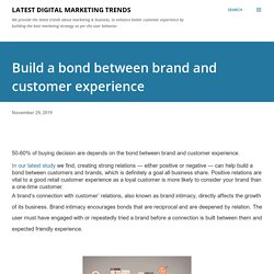 Build a bond between brand and customer experience