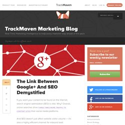 The Link Between Google And SEO Demystified - TrackMaven