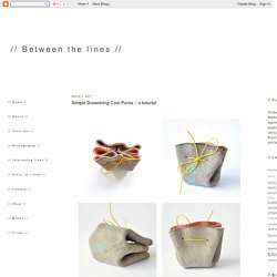 // Between the lines //: Simple Drawstring Coin Purse