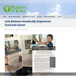 Link Between Genetically Engineered Food and Cancer - Robyn O'Brien