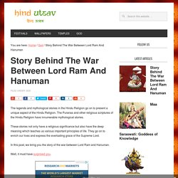 Story Behind The War Between Lord Ram And Hanuman - HindUtsav