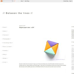// Between the lines //: Origami paper cube