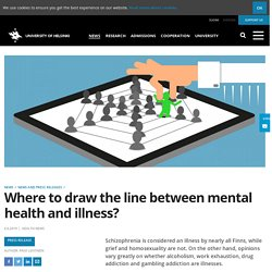 Where to draw the line between mental health and illness?