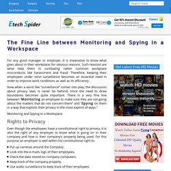 The Fine Line between Monitoring and Spying in a Workspace