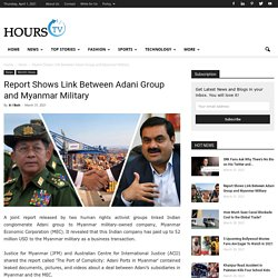 Report Shows Link Between Adani Group and Myanmar Military